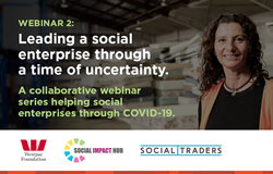 Leading a social enterprise through a time of uncertainty – keeping employees engaged.