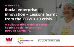 Social enterprise innovation – lessons learnt from the COVID-19 crisis.